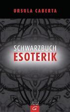 Schwarzbuch Esoterik von Ursula Caberta (Gebunden)