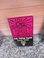 Letzte Liebe, ein Roman von Felix Philipp Ingold, aus dem Fischer Verlag