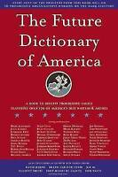 (Very Good)-Future Dictionary of America (Hardcover)-Eggers, Dave,Safran Foer, J