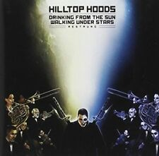 Hilltop Hoods - Drinking from the Sun Walking Under Stars [New & Sealed] CD