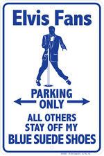 Elvis Presley Fan Parking .Blue Suede Shoes . 8x12 metal sign