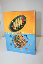 Chips and Dips: More Than 50 Terrific Recipes by Claudia McQuillan 1997, Book