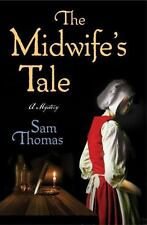The Midwife's Tale: A Mystery, Thomas, Sam, Good Condition, Book