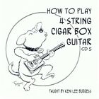 Cigar Box Guitar CD 5 - 4 string video lesson baritone uke banjo tenor keni lee