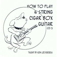 Cigar Box Guitar CD 5 - 4 string video lesson baritone uke banjo tenor keni lee