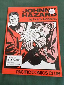 JOHNNY HAZARD - BY FRANK ROBBINS - PACIFIC COMICS CLUB  - DANGER A LA CARTE