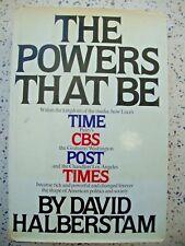 THE POWERS THAT BE BY DAVID HALBERSTAM