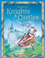 Stories of Knights and Castles By Anna Milbourne