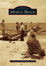 Mexico Beach [Images of America] [FL] [Arcadia Publishing]