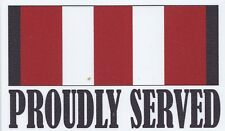PROUDLY SERVED - AUSTRALIAN DEFENCE MEDAL 2006 UV LAMINATED VINYL 90MM X 145MM