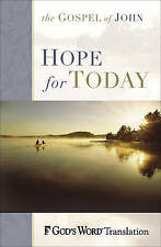 Hope for Today: John's Account of the Life of Jesus Baker Publishing Group