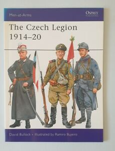 E778 Osprey Men-at-Arms Series 447 The Czech Legion 1914-20