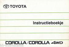 7534T Toyota Corolla + 4WD Instructieboekje NL 1990 Bedienungsanleitung manual