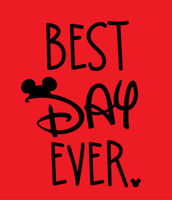 Best Day Ever shirt Disney World Mickey Mouse Minnie Disneyland vacation t-shirt
