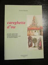 Careghetta d'ou: proverbi, modi di dire, vocaboli,e versi in vernacolo onegliese