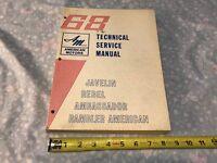 American Motors Technical Service Manual Original Javelin Rebel Ambassador 1968
