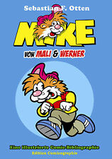 Das GROSSE MIKE BUCH Illustrierte Comic-Bibliographie EDITION COMICOGRAPHIE