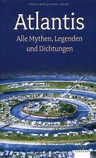 Atlantis: Alle Mythen, Legenden und Dichtungen | Buch | Zustand sehr gut