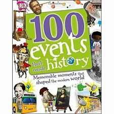 100 Events That Made History by DK (Hardback, 2016)