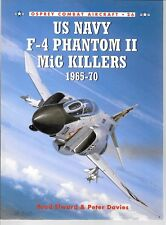 Osprey USN F-4 Phantom II Mig Kilers 1965-70 Combat Aircraft 26 Softcover Ref ST