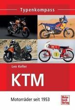 Typenkompass: KTM Motorräder seit 1953 Enduro- und Motocross-Maschinen NEU!