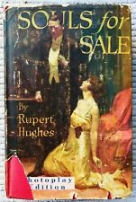 Souls for Sale [Photoplay Edition] by: Hughes, Rupert/ 1st Ed/ 1923