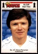 Match FA Cup Fact File 1986 - Steve Perryman (Tottenham Hotspur) No. 27