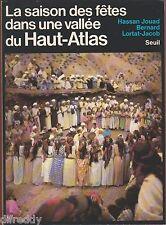 La Saison des Fêtes dans une vallée du Haut Atlas, Berbères, Jouad, Lortat Jacob