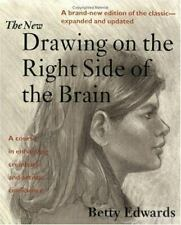 The New Drawing on the Right Side of the Brain by Betty Edwards Book