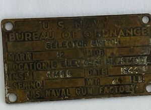 VINTAGE 1944 BRASS SHIP PLAQUE SIGN US NAVY BUREAU OF ORDINANCE GUN FACTORY
