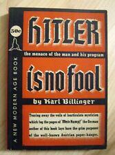 Hitler Is No Fool By Karl Billinger - Vintage 1939 Modern Age Books Rare Book