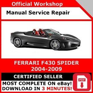 FACTORY WORKSHOP SERVICE REPAIR MANUAL FERRARI F430 SPIDER 2004-2009 OFFICIAL!