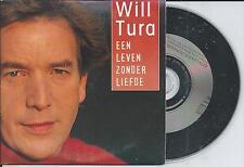 WILL TURA - Een leven zonder liefde CD SINGLE 2TR CARDSLEEVE 1994 BELGIUM