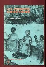ANNIE JAUBERT: LES PREMIERS CHRETIENS. SEUIL/ LE TEMPS QUI COURT. 1967.
