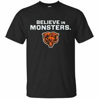 Chicago Bear Funny Football T-shirt Believe in Monsters Black T-Shirt Size S-5XL