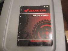 Honda OEM Factory Service Manual 2014 TRX500 TRX500FM1/FE1/FM2/FE2