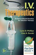 Manual of I.V. Therapeutics: Evidence-Based Practice for Infusion Therapy by Go