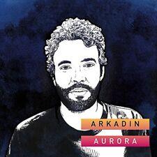Aurora - Arkadin (Interprète) - CD NEUF sous blister. (Choose Life - Apostille)