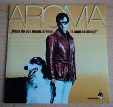 AROMA - What do you mean, aroma is approaching     ++  Promo - Maxi-CD  ++