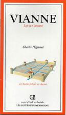 VIANNE une bastide fortifiée en Agenais + Charles HIGOUNET + LOT-ET-GARONNE 47