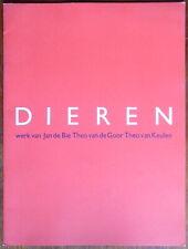 Dieren - Werk van Jan de Bie - Theo van de Goor - Theo van Keulen - 1987