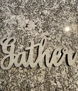 Gather Wooden Decorative Sign