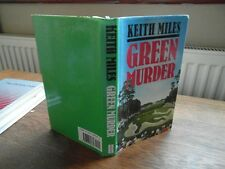keith miles  green murder  1st edition in d/w