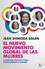 EL NUEVO MOVIMIENTO GLOBAL DE LAS MUJERES / THE NEW GLOBAL WOMEN'S MOVEMENT - SH