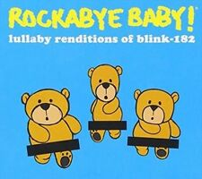 Lullaby Renditions of Blink 182 by Rockabye Baby! (CD, Aug-2015, Rockabye Baby!)