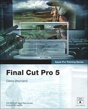 Apple Pro Training Series: Final Cut Pro 5 (Apple Pro Training)