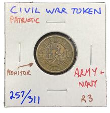 Civil War Token Patriotic Monitor Army & Navy 257/311 R3 Mr. C