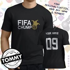 FIFA Chump t-shirt football, Fifa Loser, ps4, xbox, pc gaming shirt *Free Name*