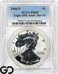 2006 American Eagle Silver Dollar, REVERSE PROOF, PCGS PR 69 * 20th Anniversary!