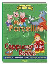 I Tre Porcellini+Cappuccetto rosso, CD audio con 2 fiabe + libricino da colorare